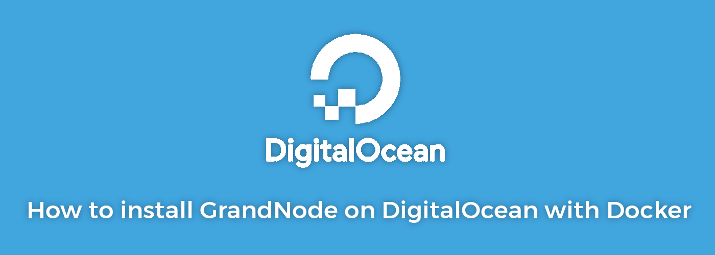 Picture for blog post How to install GrandNode on DigitalOcean with Docker for Linux Containers