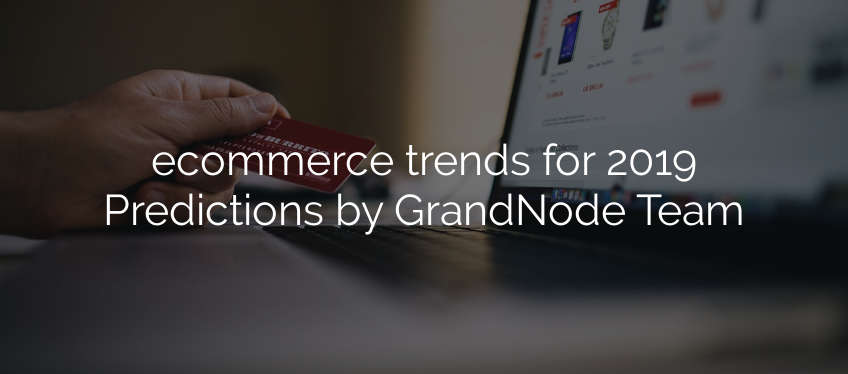 Picture for blog post ecommerce trends for 2019