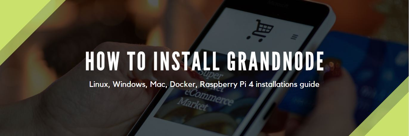 Picture for blog post How to install GrandNode - step by step guide for Linux, Windows, MacOS, Raspberry PI