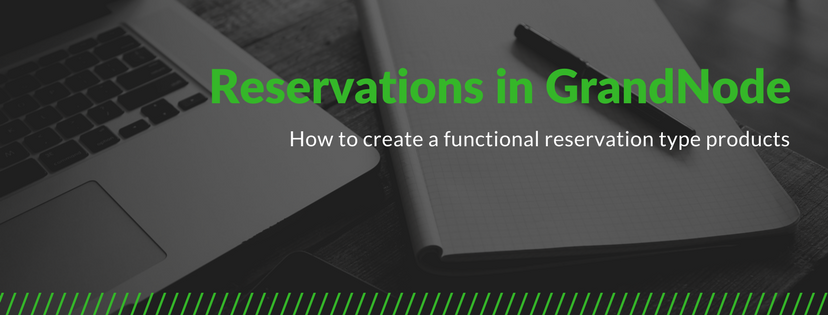 Zdjęcie dla posta GrandNode Reservations - How to create a functional reservation product in GrandNode?