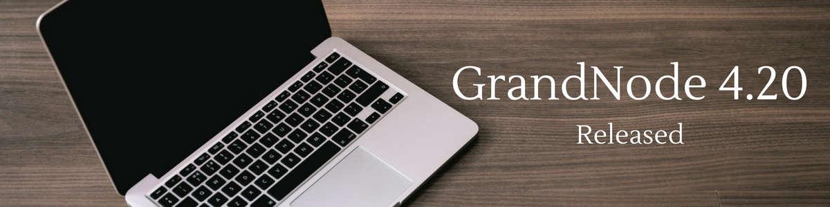 Zdjęcie dla posta GrandNode 4.20 - Released