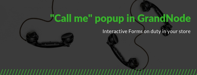 "Zdjęcie dla posta How to create ""Call me"" popup in GrandNode - GrandNode Marketing"