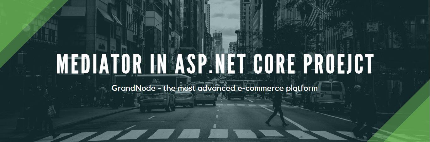 Zdjęcie dla posta Mediator in ASP.NET Core project