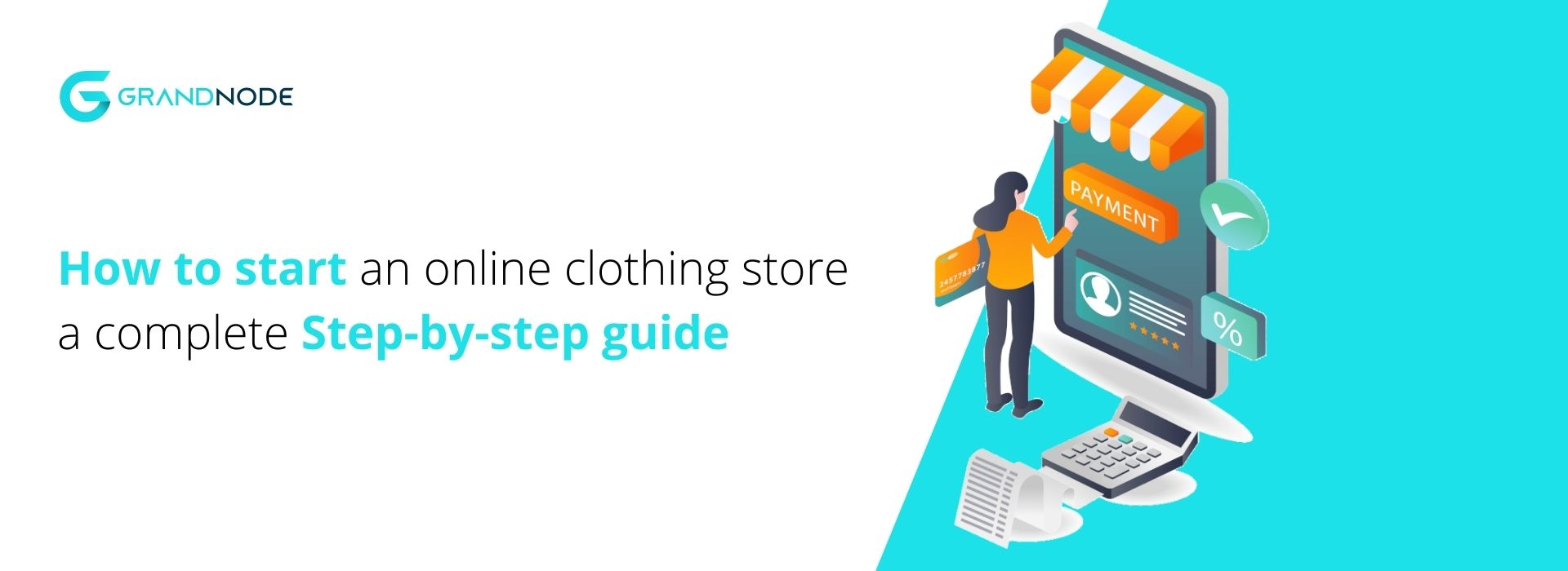 Picture for blog post How to start an online clothing store: A step-by-step guide